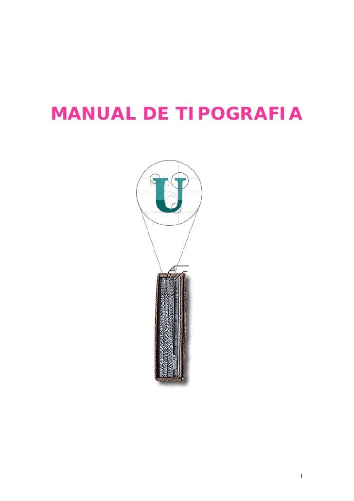 MANUAL DE TIPOGRAFIA                   1