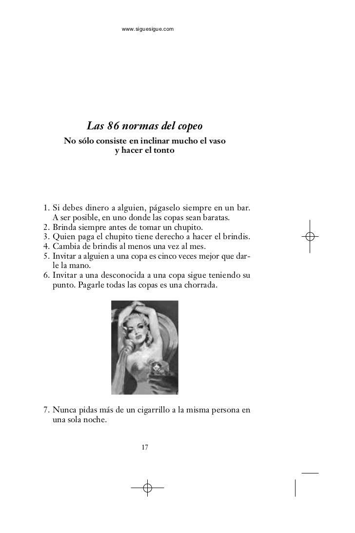 www.siguesigue.com                 Las 86 normas del copeo       No sólo consiste en inclinar mucho el vaso               ...