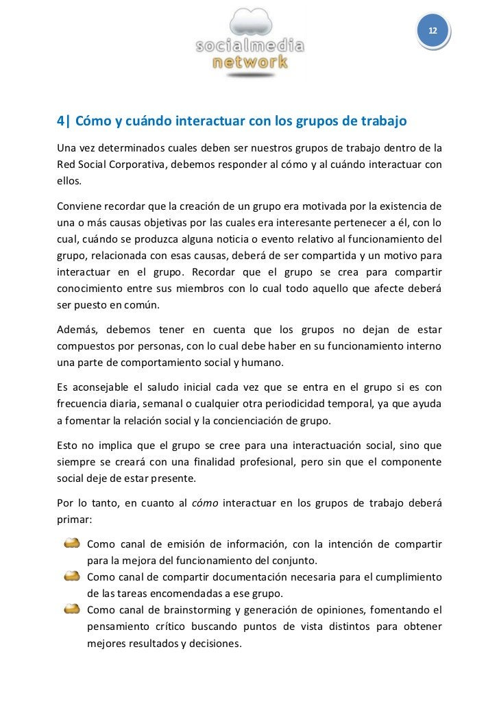 124  Cómo y cuándo interactuar con los grupos de trabajoUna vez determinados cuales deben ser nuestros grupos de trabajo d...