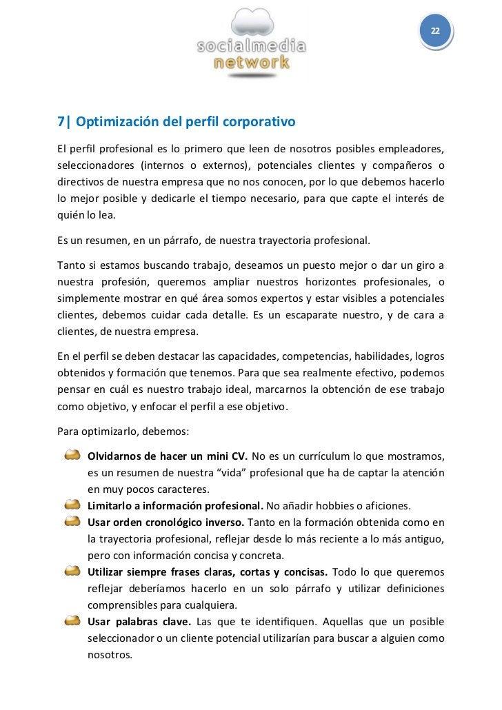 227  Optimización del perfil corporativoEl perfil profesional es lo primero que leen de nosotros posibles empleadores,sele...