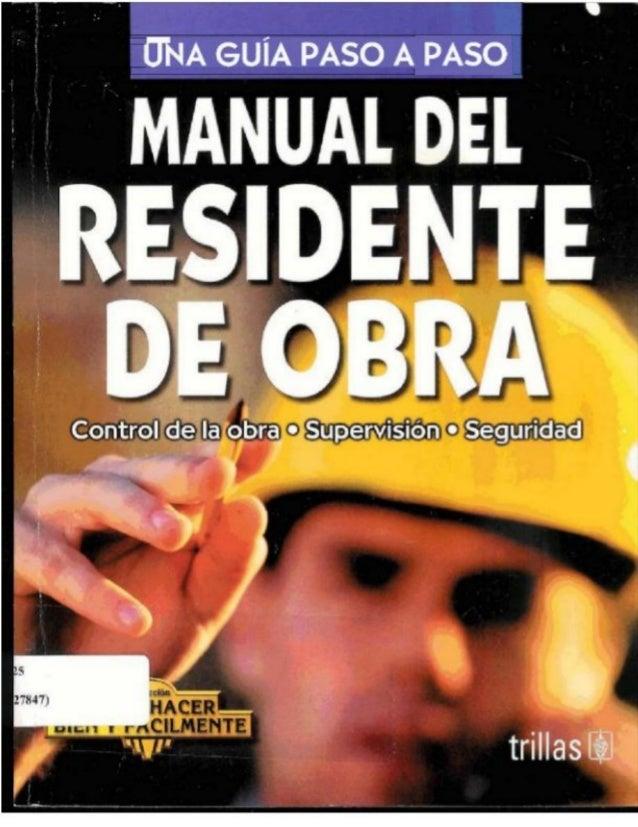 MANUAL DEL  RESIDENTE DE OBRA  Control de la obra_ 0 Supervisión v Seguridad     6  trillasü