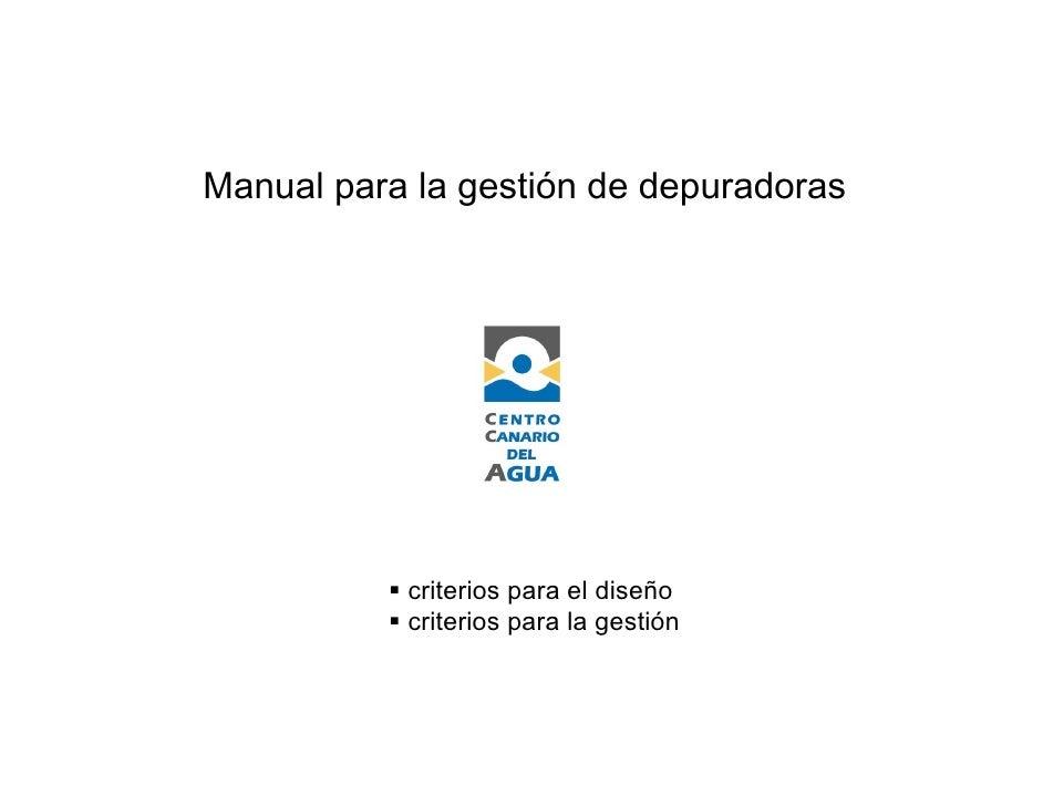 Manual para la gestión de depuradoras                criterios para el diseño            criterios para la gestión