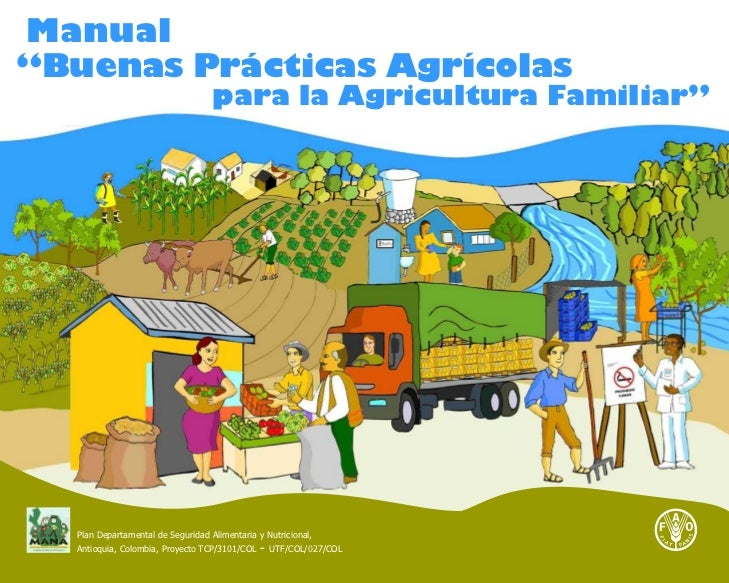 "Manual ""Buenas Prácticas Agrícolas                                    para la Agricultura Familiar""       Plan Departament..."
