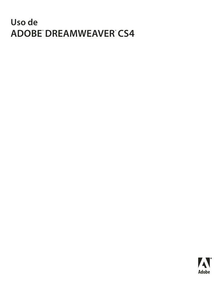 Uso deADOBE DREAMWEAVER CS4         ®       ®