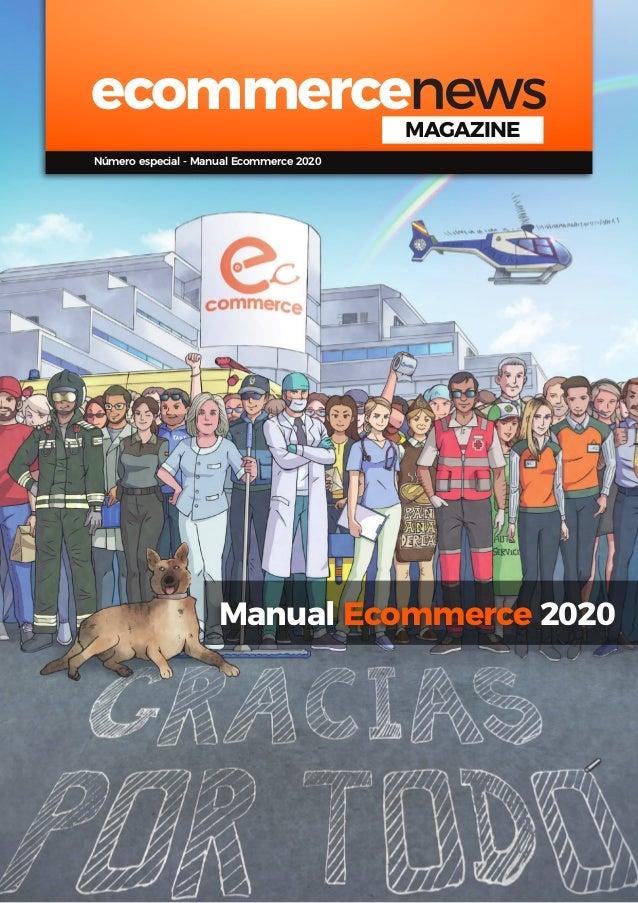 1 ecommercenews   Manual Ecommerce 2020 Manual Ecommerce 2020 / Ecommerce News ecommercenewsMAGAZINE Número especial - Man...