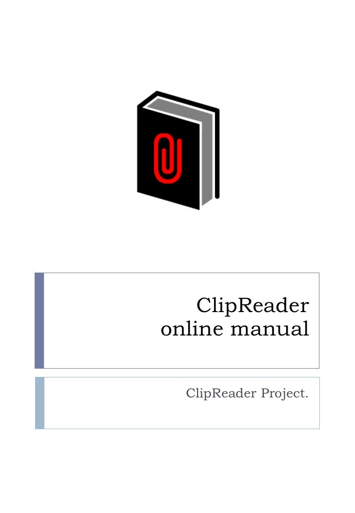 ClipReader online manual ClipReader Project.