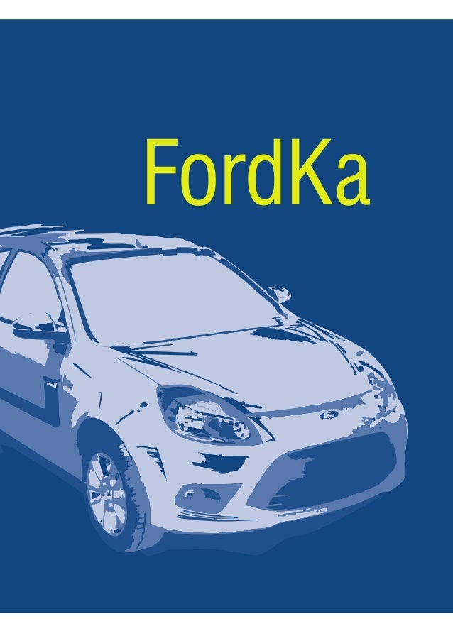 manual ford ka 2009 pdf rh slideshare net manual do ford fiesta sedan 2009 manual do propietario ford ka 2009