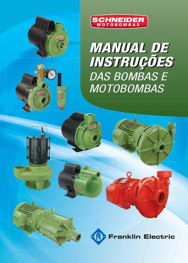 MANUAL DE INSTRUÇÕES MANUAL DE INSTRUÇÕES DAS BOMBAS E MOTOBOMBAS