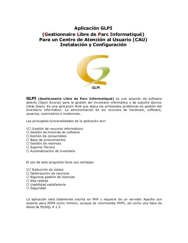 Aplicación GLPI (Gestionnaire Libre de Parc Informatiqué) Para un Centro de Atención al Usuario (CAU) Instalación y Config...