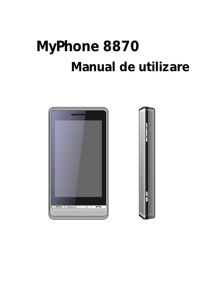 MyPhone 8870    Manual de utilizare