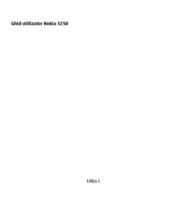 Ghid utilizator Nokia 5250                             Ediţia 1