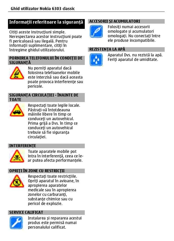 4GhidInformaţii Nokia 6303 la siguranţă      utilizator referitoare classicInformaţii referitoare la siguranţă           A...