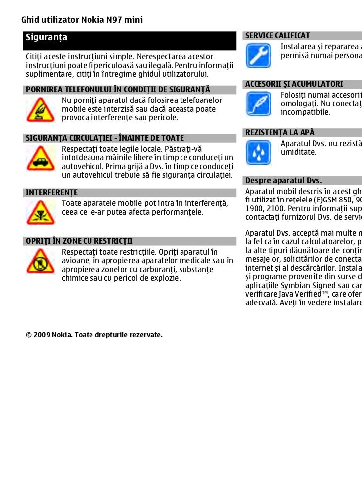 Ghid utilizator Nokia N97 mini Siguranța                                                          SERVICE CALIFICAT       ...