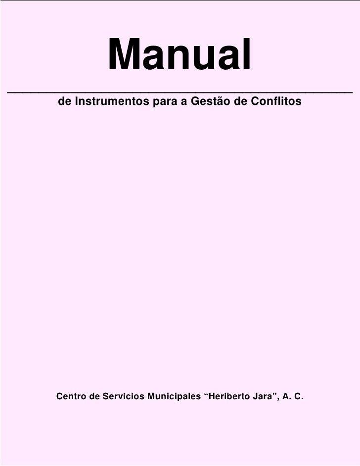 Manual ____________________________________________       de Instrumentos para a Gestão de Conflitos           Centro de S...