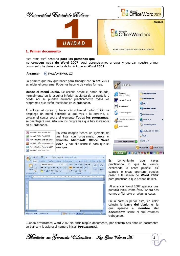 Universidad Estatal de Bolívar                               UNIDAD 1. Primer documento  Este tema está pensado para las p...