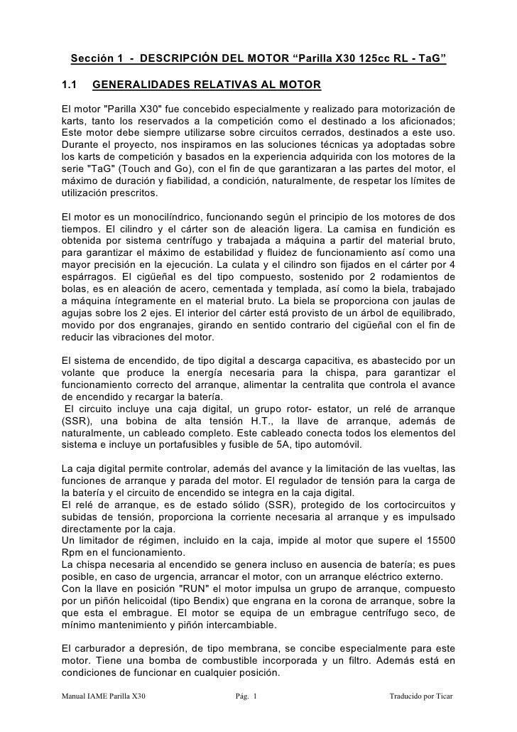 """Sección 1 - DESCRIPCIÓN DEL MOTOR """"Parilla X30 125cc RL - TaG""""  1.1     GENERALIDADES RELATIVAS AL MOTOR  El motor """"Parill..."""