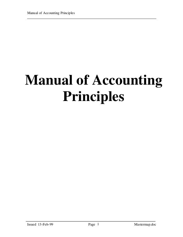 Manual of Accounting PrinciplesIssued 13-Feb-99 Page Mastermap.doc1Manual of AccountingPrinciples