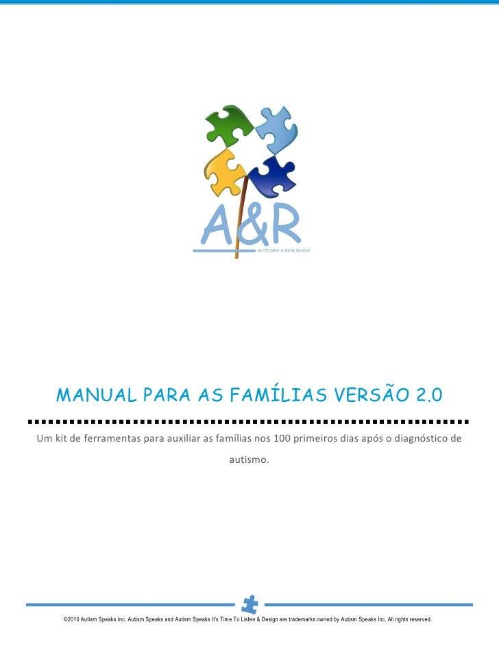 MANUAL PARA AS FAMÍLIAS VERSÃO 2.0Um kit de ferramentas para auxiliar as famílias nos 100 primeiros dias após o diagnóstic...