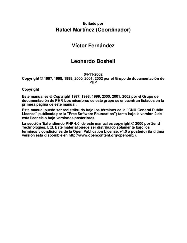 Editado porRafael Martínez (Coordinador)Víctor FernándezLeonardo Boshell04-11-2002Copyright © 1997, 1998, 1999, 2000, 2001...