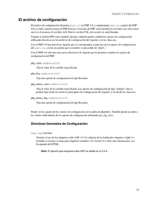 Capítulo 4. ConfiguraciónEl archivo de configuraciónEl archivo de configuración (llamado php3.ini en PHP 3.0, y simplemente p...