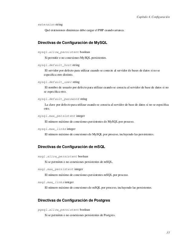 Capítulo 4. Configuraciónextension stringQué extensiones dinámicas debe cargar el PHP cuando arranca.Directivas de Configura...