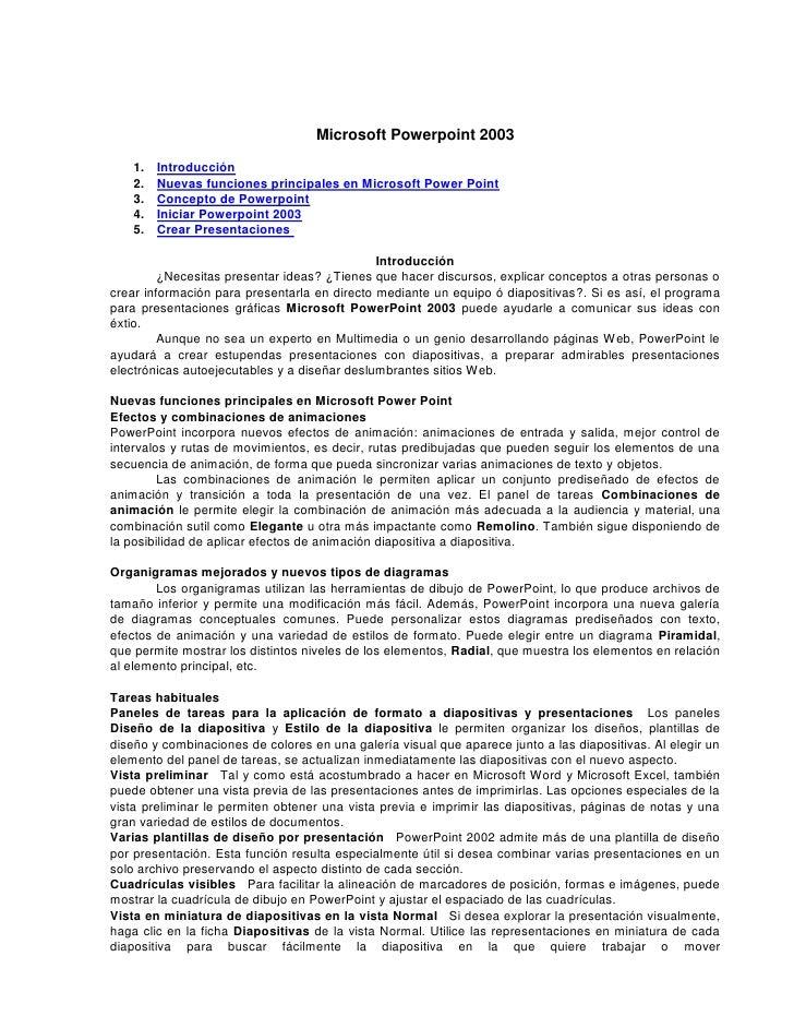 Microsoft Powerpoint 2003      1.   Introducción     2.   Nuevas funciones principales en Microsoft Power Point     3.   C...