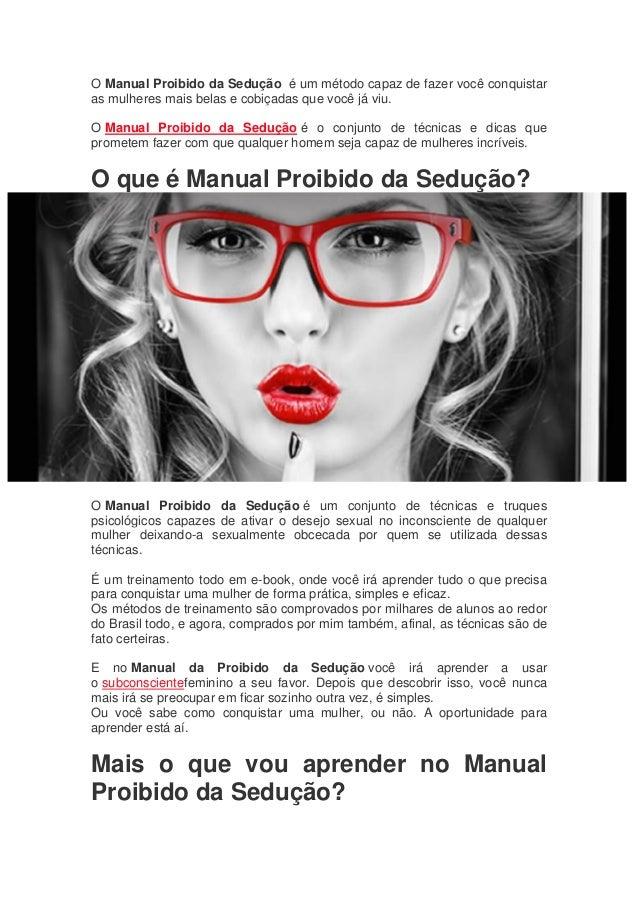 O Manual Proibido da Sedução é um método capaz de fazer você conquistar as  mulheres mais ... c13e4cfba17