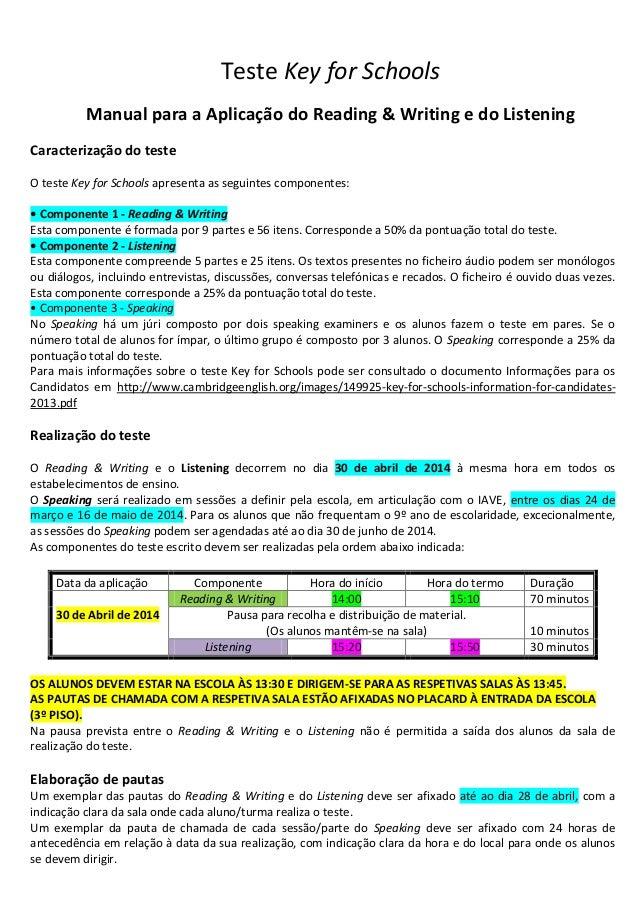 Teste Key for Schools Manual para a Aplicação do Reading & Writing e do Listening Caracterização do teste O teste Key for ...