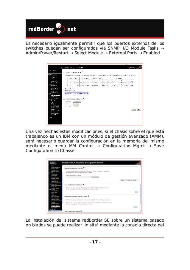 sistema de gestión o vía KVM virtual, habitual en los distintos fabricantes. Por ejemplo, el sistema BladeCenter de IBM: E...