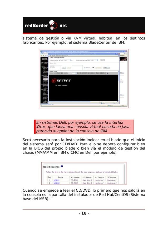El sistema por defecto inicia el instalador en modo texto, el más adecuado ya que el sistema operativo del MSB no necesita...