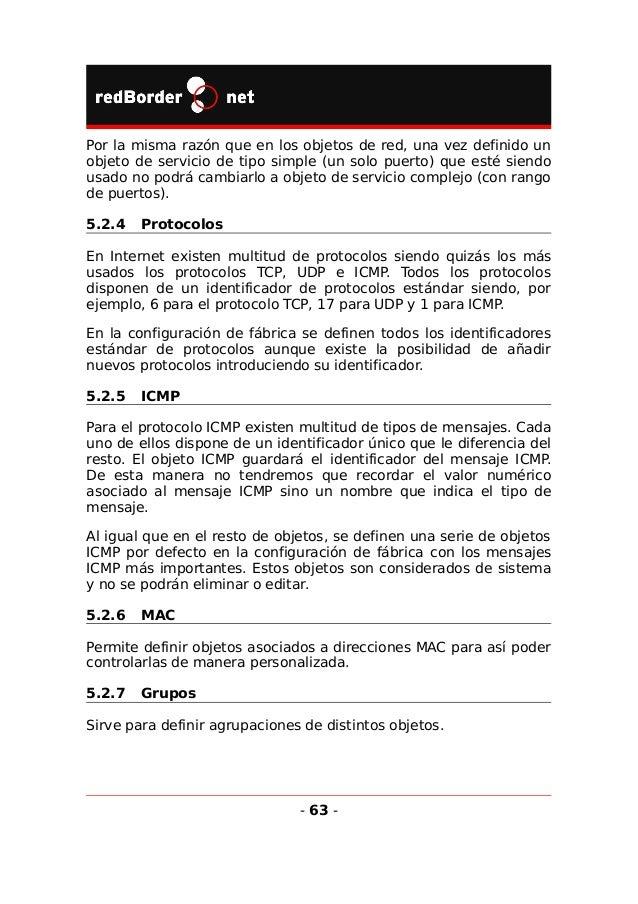 5.3 Cortafuegos Este módulo está incluido en el sistema base y es el encargado de controlar todas las comunicaciones que a...