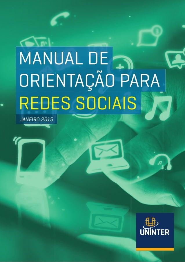 MANUAL DE ORIENTAÇÃO PARA REDES SOCIAIS JANEIRO 2015