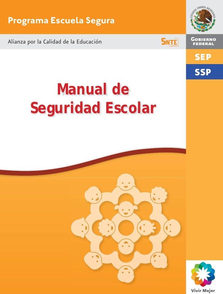 Programa Escuela SeguraAlianza por la Calidad de la Educación           Manual de        Seguridad Escolar