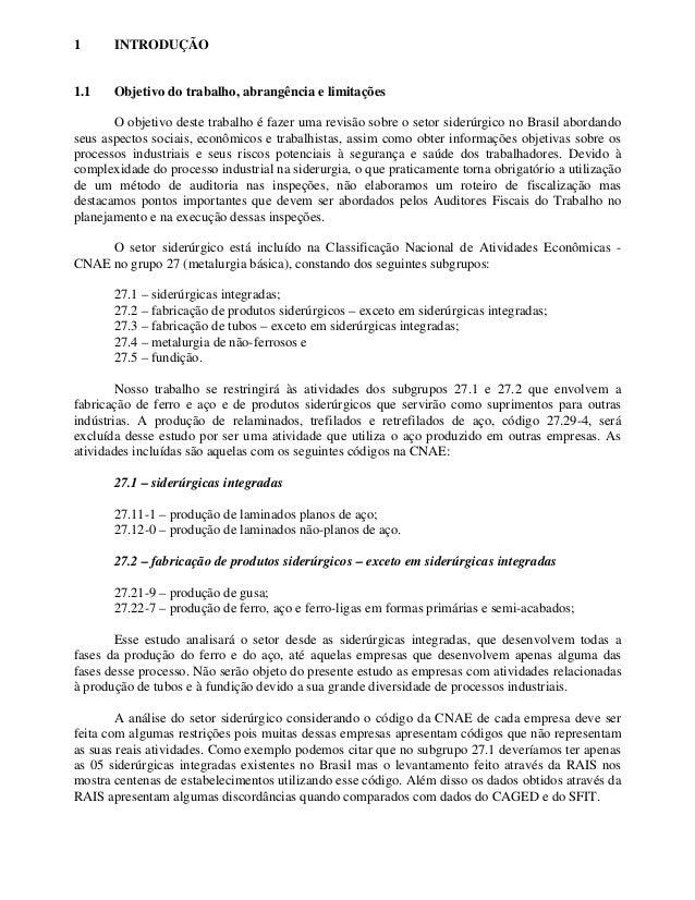 1 INTRODUÇÃO 1.1 Objetivo do trabalho, abrangência e limitações O objetivo deste trabalho é fazer uma revisão sobre o seto...