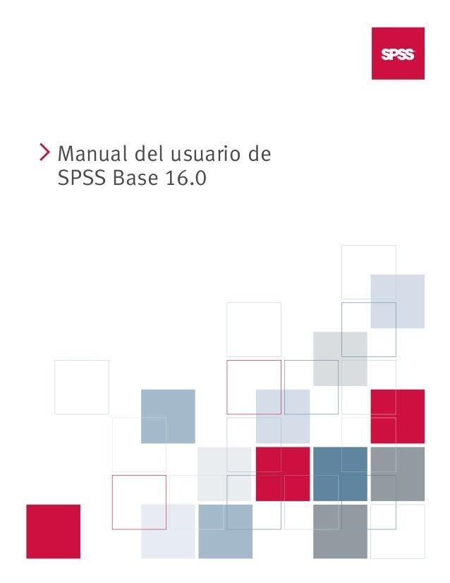 i  Manual del usuario de SPSS Base 16.0