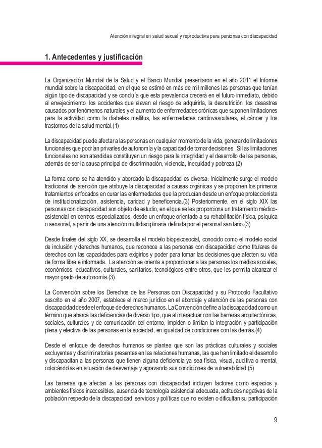 Atención integral en salud sexual y reproductiva para personas con discapacidad 9 1. Antecedentes y justificación La Organ...