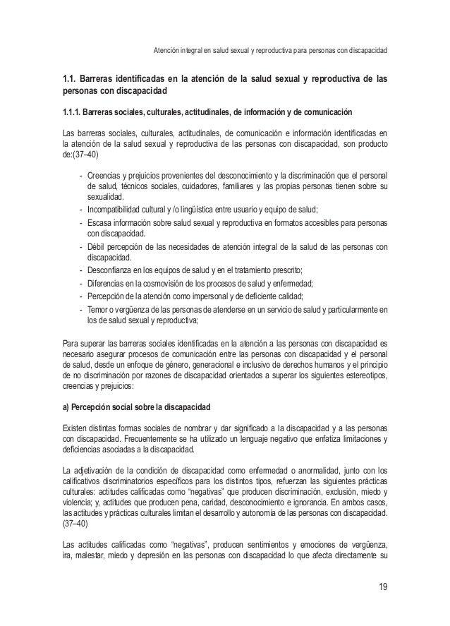 Atención integral en salud sexual y reproductiva para personas con discapacidad 19 1.1. Barreras identificadas en la atenc...