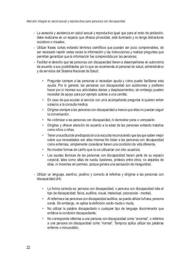 Atención integral en salud sexual y reproductiva para personas con discapacidad 22 - La asesoría y asistencia en salud se...