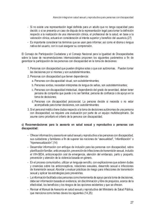 Atención integral en salud sexual y reproductiva para personas con discapacidad 27 - Si no existe una representación lega...