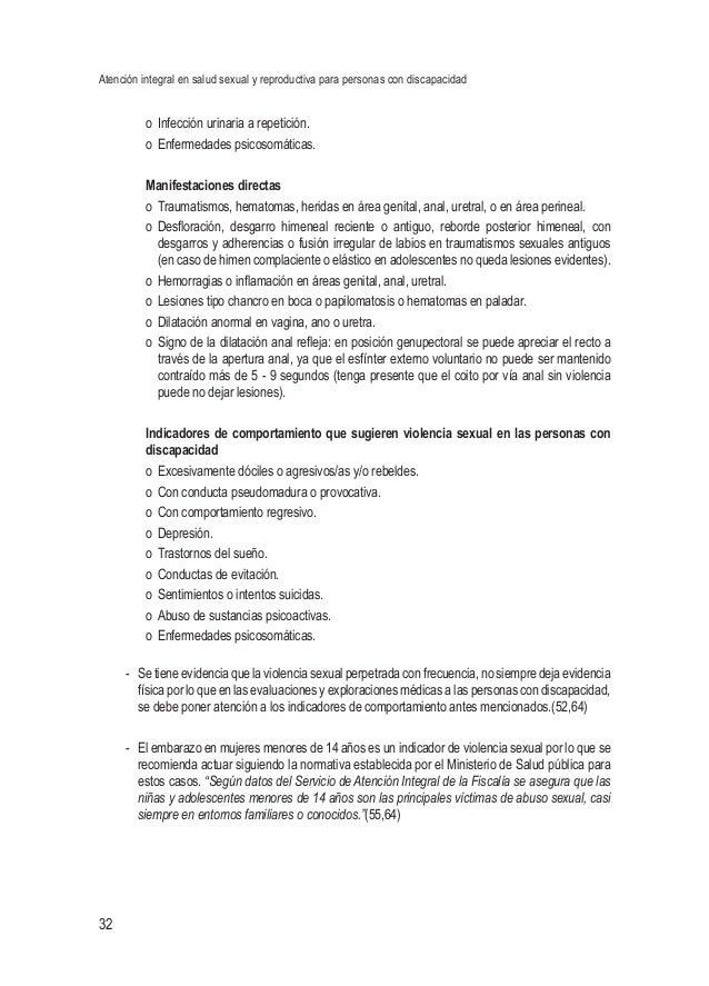 Atención integral en salud sexual y reproductiva para personas con discapacidad 32 o Infección urinaria a repetición. o ...