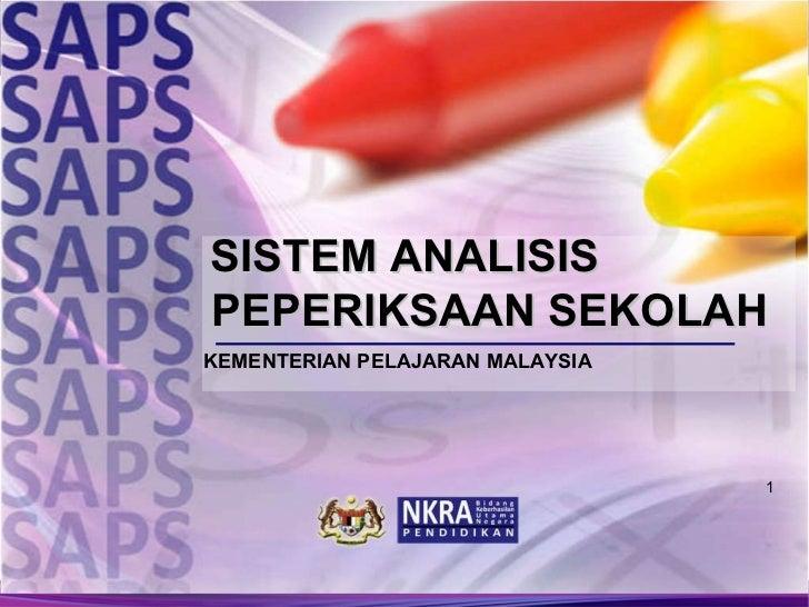 SISTEM ANALISIS PEPERIKSAAN SEKOLAH KEMENTERIAN PELAJARAN MALAYSIA
