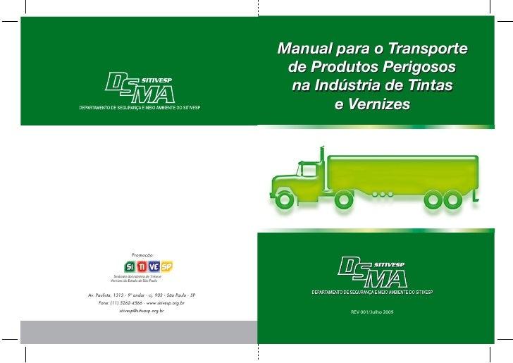 Manual para o Transporte  de Produtos Perigosos  na Indústria de Tintas        e Vernizes              REV 001/Julho 2009