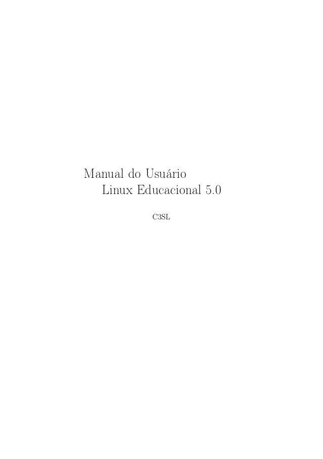 Manual do Usuário Linux Educacional 5.0 C3SL