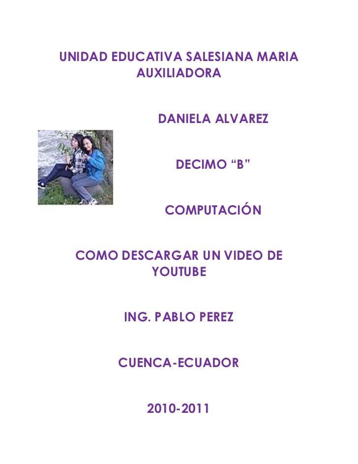 "UNIDAD EDUCATIVA SALESIANA MARIA          AUXILIADORA             DANIELA ALVAREZ               DECIMO ""B""              CO..."