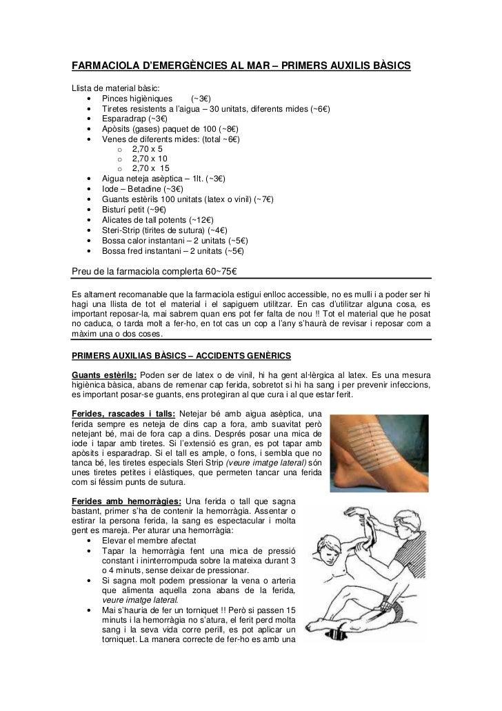 FARMACIOLA D'EMERGÈNCIES AL MAR – PRIMERS AUXILIS BÀSICSLlista de material bàsic:     • Pinces higièniques         (~3€)  ...