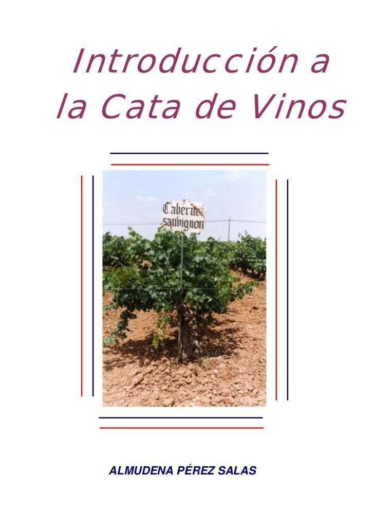 Introducción ala Cata de Vinos   ALMUDENA PÉREZ SALAS