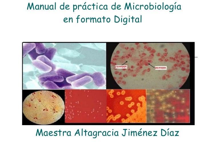 Manual de práctica de Microbiología en formato Digital  Maestra Altagracia Jiménez Díaz
