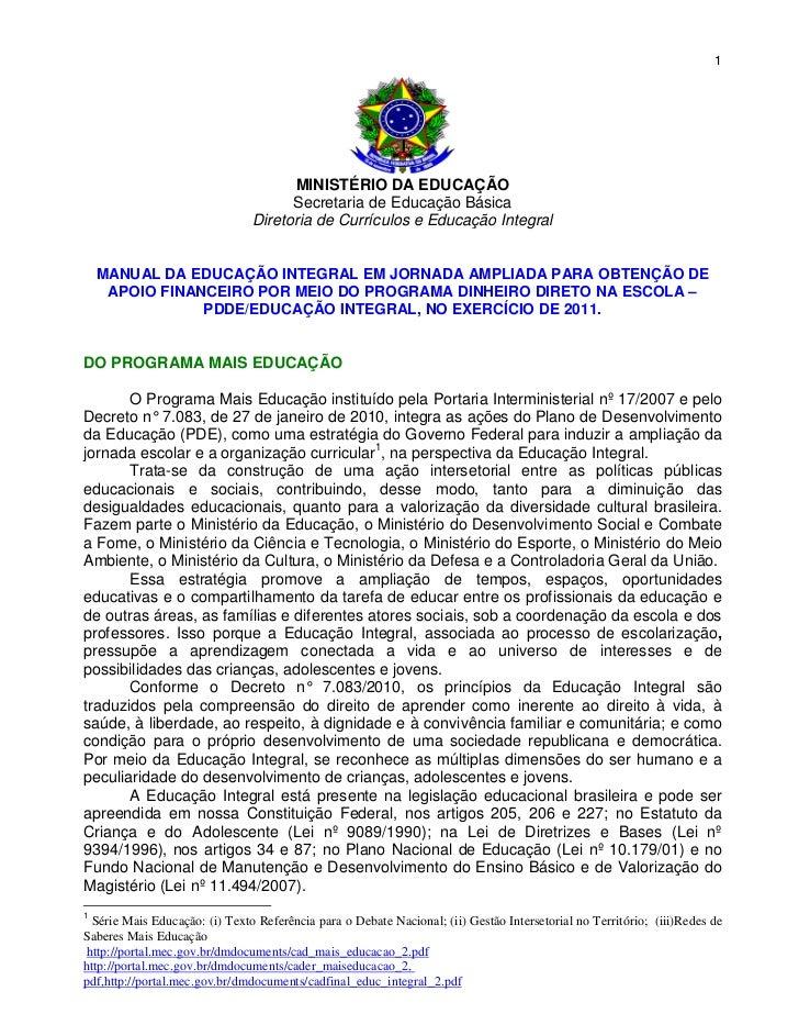 1                                      MINISTÉRIO DA EDUCAÇÃO                                      Secretaria de Educação ...