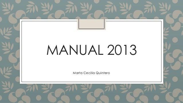 MANUAL 2013 Marta Cecilia Quintero