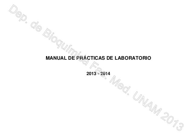 MANUAL DE PRÁCTICAS DE LABORATORIO 2013 - 2014